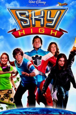 Sky High (2005) A  movie about Superpowers, High School, Friends, Family, Disney