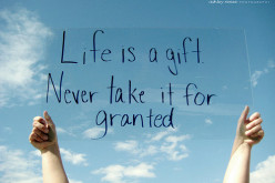 10 ways to NOT take life for granted
