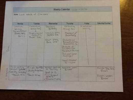 Filled In Weekly Calendar, Assignments on Top, To Do List Items For The Day On Bottom.