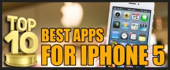 Top 10 Best Apps for Iphone 5