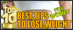 Top 10 Best Tips to Lose Weight For Women