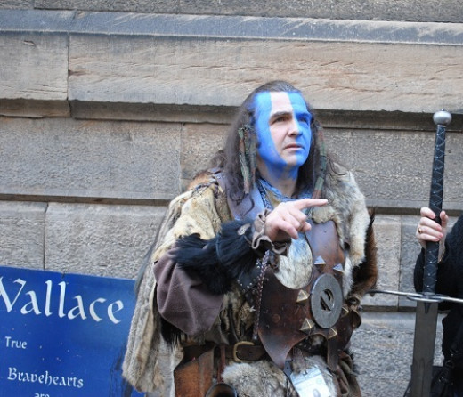 You'll find a lot of Braveheart impersonators on the Royal Mile...much to the locals dismay