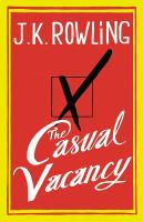 """J.K. Rowling is the author of Harry Potter series and """"The Casual Vacancy""""."""