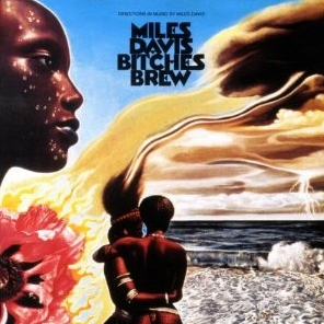 Bitches Brew, Miles Davis, 1970