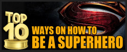 Top 10 Ways on How To Be A Superhero