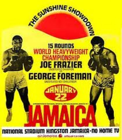 George Foreman went to Jamaica and put Joe Frazier on the mat seven times to win the heavyweight championship of the world.