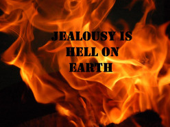 Jealousy - A Menace, A Fire