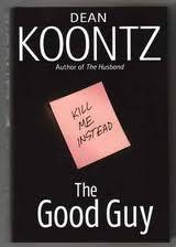 Dean Koontz - The Good Guy