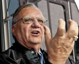 Sheriff Joe Arpaio, who should have listened to Deportees, and still should really listen to Deportees.