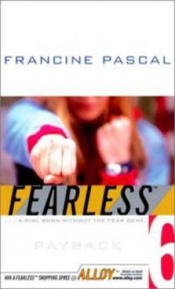 Payback (Fearless, Book 6), by Francine Pascal
