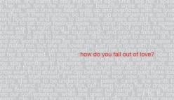 Can You Fall Out of Love?