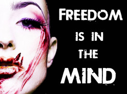 Freedom is in the Mind