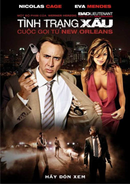 The Bad Lieutenant: Port of Call - New Orleans (2009) Vietnamese poster