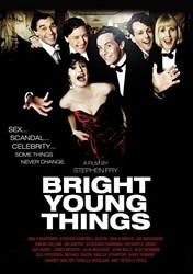 "Stephen Fry wrote and directed this adaptation of Waugh's novel.  The film is titled, clearly, ""Bright Young Things,"" and showcases a stellar cast, including Fry and James McAvoy."