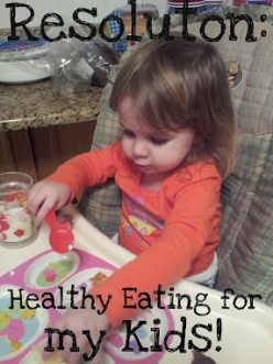 New Year's Resolution: Help My Kids Eat Healthier!