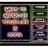 How to Improve your life in 2009!