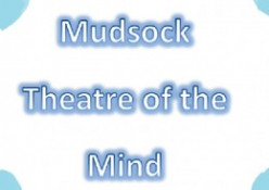 Mudsock Theater Of The Mind, Pt. 5