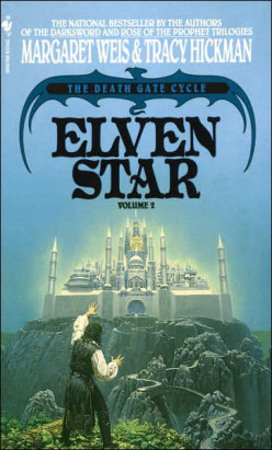 Elven Star (Death Gate Cycle, #2), by Margaret Weis and Tracy Hickman
