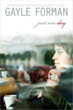 Book Review - JUST ONE DAY by Gayle Forman