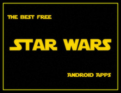 The Best Free Star Wars Android Apps