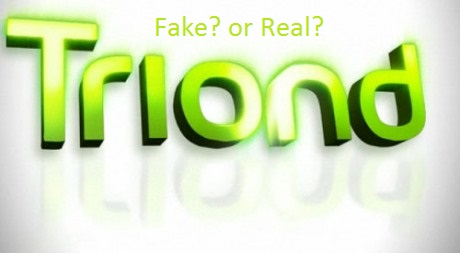 Triond Fake or real