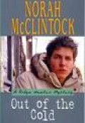 This is the book Out Of The Cold By Norah McClintock.