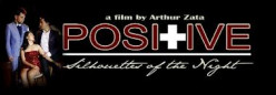 Filipino movie raising awareness on HIV/AIDS -Positive: Silhouettes of the night