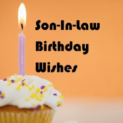 Son-In-Law Birthday Wishes: What to Write in His Card