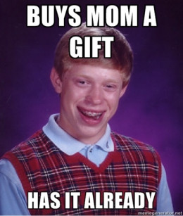 Don't be this guy buying gifts for mom.