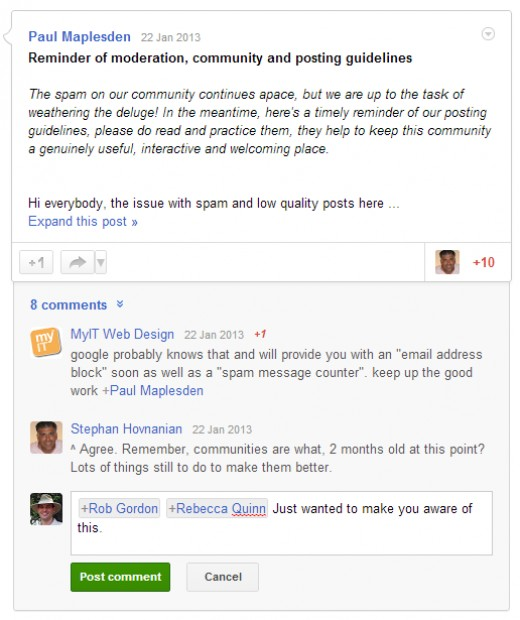 An example of '+Mentioning' in a Google plus comment. note that everyone will be able to see this comment but that I have drawn attention to specific people