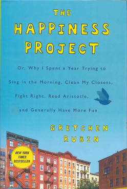 """The Happiness Project"" by Gretchen Rubin, a Book Review"