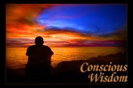 Conscious Wisdom