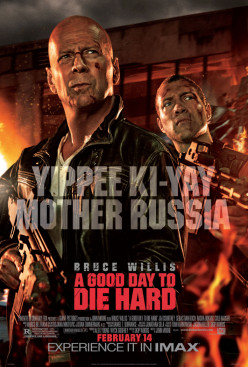 A Good Day to Die Hard: Basically enjoyable but leaves me wanting more