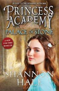 Princess Academy: Palace of Stone, by Shannon Hale