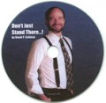 Don't Just Stand There..! a motivational audio CD by David P. Schloss