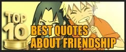 Top 10 Best Quotes about Friendship