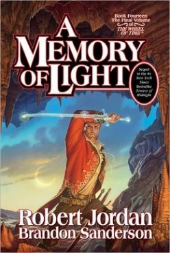 A Memory of Light (The Wheel of Time #14) by Robert Jordan and Brandon Sanderson