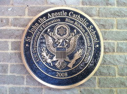 Blue Ribbon School Plaque Posted at entrance to St. John the Apostle Catholic School