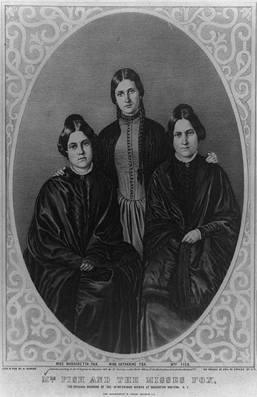 Margret (Maggie), Kate and Leah Fox. This trio helped kick the Spiritualism movement off.