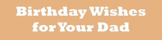 What to Write in a Birthday Card for Dad Your