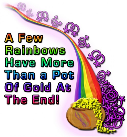 That pot of gold at the end of the rainbow doesn't always mean money!