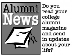 Do you read your college alumni magazine and send in updates about your life?