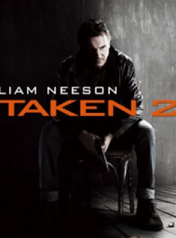 Taken 2 (2012): The family vacation nightmare!