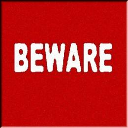 Be aware too.