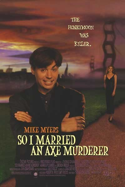So I Married an Axe Murderer Poster