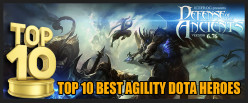 Top 10 Best Agility DOTA Heroes