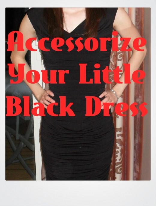 Accessorize your little black dress