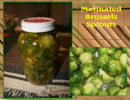 Brussels Sprouts with dressing.  Use as a condiment and a starter on  a Relish Tray.
