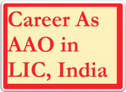 LIC, India Assistant Administrative Officer (AAO) 2016 Recruitment Details
