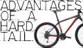 Advantages of a Hard Tail Mountain Bike